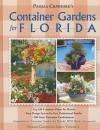 Container Gardens for Florida (Florida Gardening) - Pamela Crawford
