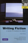 Writing Fiction: A Guide to Narrative Craft - Janet Burroway, Elizabeth Stuckey-French, Ned Stuckey-French