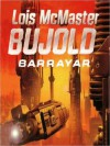 Barrayar (Vorkosigan Saga) - Lois McMaster Bujold, Grover Gardner