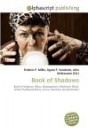 Book of Shadows - Frederic P. Miller, Agnes F. Vandome, John McBrewster