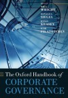The Oxford Handbook of Corporate Governance (Oxford Handbooks in Business and Management) - Mike Wright, Donald S. Siegel, Kevin Keasey, Igor Filatotchev