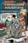 Chiamatemi Malaussène - Jerome Charyn, Laura Grimaldi