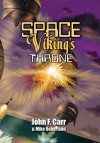 Space Viking's Throne - John F. Carr, Mike Robertson