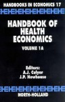 Handbook of Health Economics, Volume 1A - A.J. Culyer