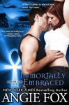 Immortally Embraced, An Urban Fantasy Romance (Monster MASH, Book 2) - Angie Fox