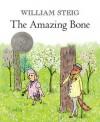 The Amazing Bone - William Steig