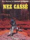 Blueberry, Tome 18: Nez Cassé - Jean-Michel Charlier, Jean Giraud