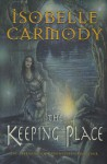 The Keeping Place (The Obernewtyn Chronicles #4) - Isobelle Carmody
