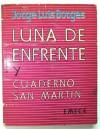 Luna de Enfrente: Cuaderno San Martin - Jorge Luis Borges
