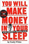 You Will Make Money in Your Sleep: The Story of Dana Giacchetto, Financial Adviser to the Stars - Emily White