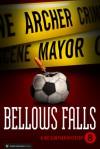 Bellows Falls (Joe Gunther #8) - Archer Mayor