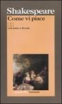 Come vi piace - Nemi D'Agostino, Carlo Alberto Corsi, William Shakespeare