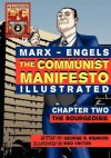 The Communist Manifesto (Illustrated) - Chapter Two: The Bourgeoisie - Karl Marx, Friedrich Engels, George S. Rigakos