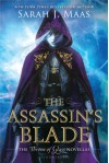 The Assassin's Blade (Throne of Glass, #0.1-0.5) - Sarah J. Maas