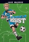Jake Maddox: Striker Assist (Jake Maddox Sports Stories) - Jake Maddox, Sean Tiffany