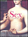 Sex: An Intimate Companion - Stephen Bayley, Rowan Pelling