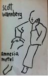 Amnesia Motel - Scott Wannberg