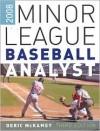 Minor League Baseball Analyst 2008 - Deric Mckamey