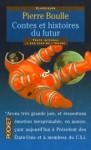 Contes et histoires du futur - Pierre Boulle