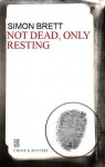 Not Dead, Only Resting (Charles Paris, #10) - Simon Brett