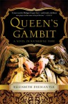 Queen's Gambit: A Novel of Katherine Parr - Elizabeth Fremantle