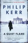 A Quiet Flame - Philip Kerr