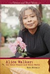 Alice Walker: The Color Purple and Other Works - Mary Donnelly