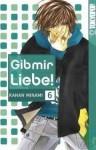 Gib Mir Liebe! 06 - Kanan Minami, Ninako Takeuchi