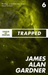 Trapped (League of Peoples) - James Alan Gardner