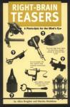 Right-Brain Teasers: A Photo-Quiz for the Mind's Eye - Allen D. Bragdon, Marsha Monbleau