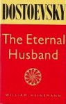 Eternal Husband, And Other Stories - Fyodor Dostoyevsky