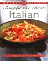 Weight Watchers Simply the Best Italian: More than 250 Classic Recipes from the Kitchens of Italy - Weight Watchers