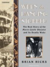 When the Dancing Stopped: The Real Story of the Morro Castle Disaster and Its Deadly Wake - Brian Hicks, Dick Hill