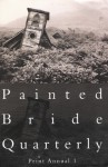 Painted Bride Quarterly: Print Annual 1 - Painted Bride Quarterly