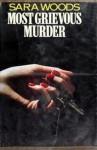 Most Grievous Murder - Sara Woods