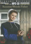 The Keeper - Suzanne Woods Fisher, Amy Rubinate