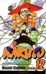 Naruto, Vol. 12: The Great Flight - Masashi Kishimoto