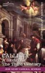 Callista: A Sketch of the Third Century - John Henry Newman