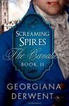 Screaming Spires - Georgiana Derwent
