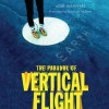 The Paradox of Vertical Flight (Audio) - Emil Ostrovski