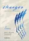 Changes 2 Workbook: English for International Communication - Jack C. Richards, Jonathan Hull, Susan Proctor