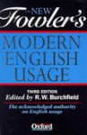 The New Fowler's Modern English Usage - H.W. Fowler, Robert W. Burchfield
