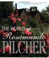 The World of Rosamunde Pilcher - Rosamunde Pilcher, Siv Bublitz