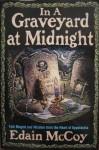 Graveyard at Midnight - Edain McCoy