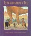 Tyrannosaurus Tex - Betty G. Birney