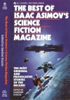 The Best of Isaac Asimov's Science Fiction Magazine - Gardner R. Dozois, Lucius Shepard, Connie Willis, Leigh Kennedy, Greg Bear, John Varley, Octavia E. Butler
