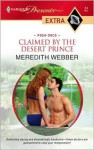 Claimed by the Desert Prince - Meredith Webber