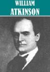 6 Books By William Atkinson - William Walker Atkinson