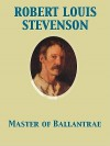 Master of Ballantrae - Robert Louis Stevenson