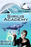 Sirius Academy - Scott Rhine